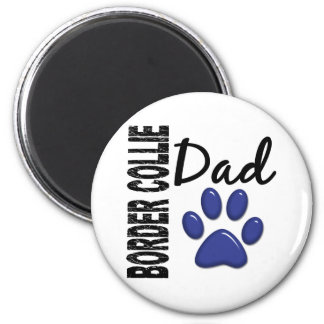 Border Collie Dad 2 Magnet