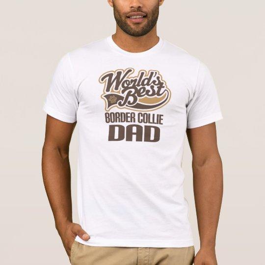 Border Collie Dad (Worlds Best) T-Shirt