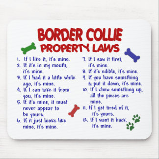 BORDER COLLIE Property Laws 2 Mouse Mat