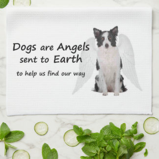 Border Collies Are Angels Kitchen Towel