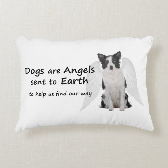 Border Collies Are Angels Pillow