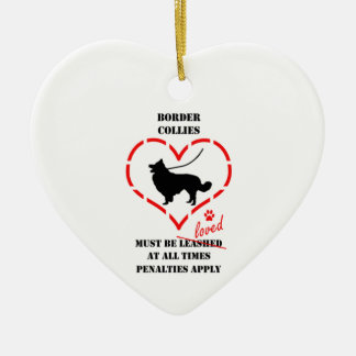 Border Collies Must Be Loved Christmas Ornament