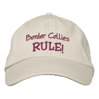 Border Collies Rule Cute Embroidered Hat