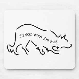 "Border Collies say, ""I'll sleep when I'm dead!"" Mouse Mat"