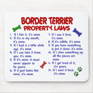 BORDER TERRIER Property Laws 2 Mouse Mat