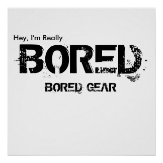 BORED GEAR Poster
