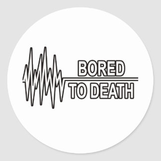 BORED TO DEATH STICKERS