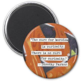 Boredom versus Curiosity 6 Cm Round Magnet