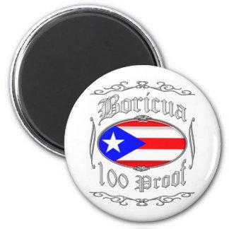 Boricua 100 Proof2 Fridge Magnet