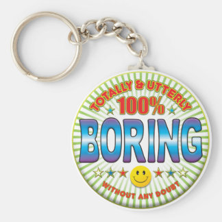 Boring Totally Key Ring