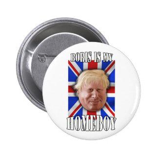 "Boris Johnson, ""Boris is my homeboy"" Mayor 6 Cm Round Badge"