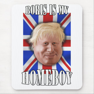 "Boris Johnson, ""Boris is my homeboy"" Mayor Mouse Mat"