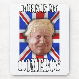 Boris Johnson Boris is my homeboy Mayor Mouse Pad