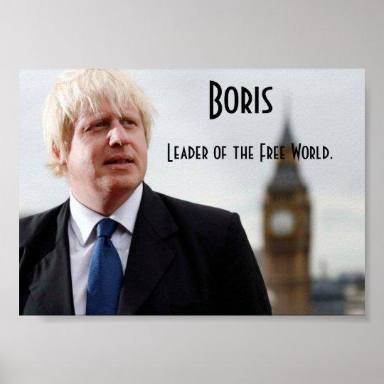 Boris Johnson: Leader of the Free World Poster
