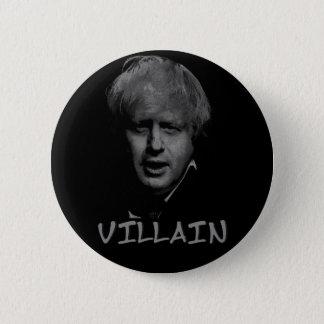 boris johnson villain 6 cm round badge