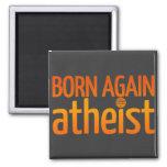 Born Again Atheist Magnet