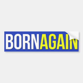 Born Again Christian Bumper Sticker