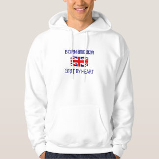 Born American, Brit by Heart Hoodie