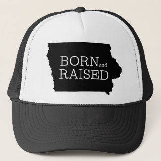 Born and Raised Iowa Trucker Hat