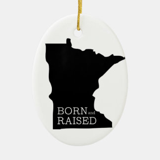 Born and Raised Minnesota Christmas Ornament
