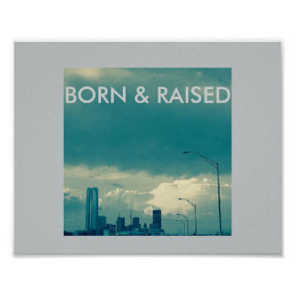 Born and Raised Oklahoma Skyline Poster