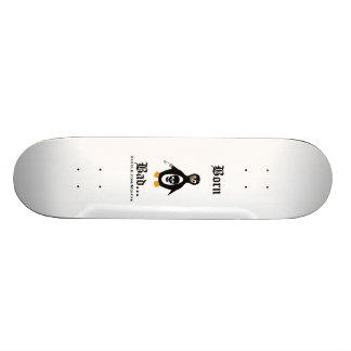 Born Bad Skate Board Decks