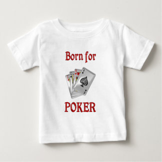 Born for Poker Baby T-Shirt