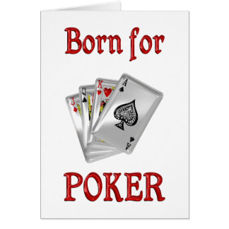 Born for Poker Card
