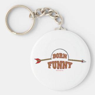 Born Funny Keychain