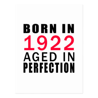 Born In 1922 Aged In Perfection Postcard