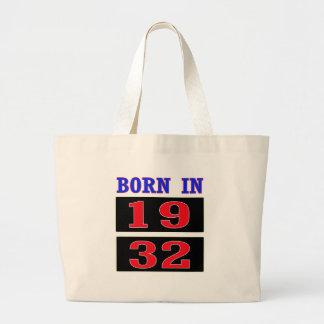 Born in 1932 jumbo tote bag