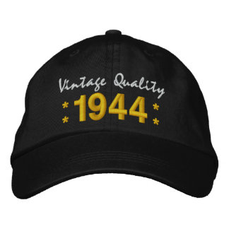 Born in 1944 or Any Year 70th Birthday V01A BLACK Embroidered Baseball Cap