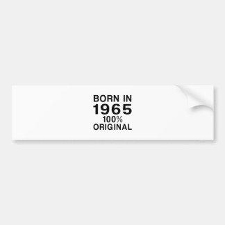 Born in 1965 bumper sticker