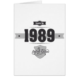 Born in 1989 (Dark&Lightgrey) Greeting Card
