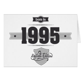 Born in 1995 (Dark&Lightgrey) Greeting Card