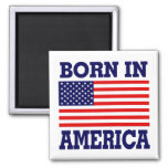 BORN IN AMERICA FRIDGE MAGNET