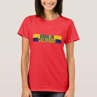 BORN IN COLORADO T-Shirt