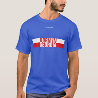BORN IN GEORGIA T-Shirt
