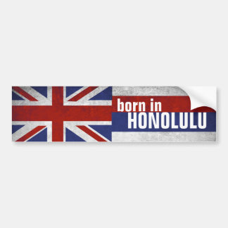 Born in Honolulu Bumper Sticker