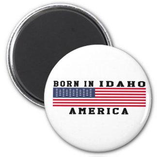 Born In Idaho 6 Cm Round Magnet