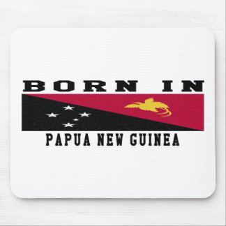 Born In Papua New Guinea Mouse Pad