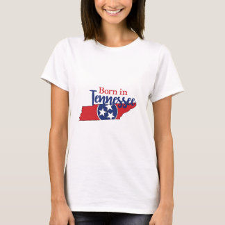 Born in Tennessee T-Shirt