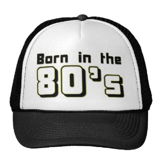 Born in the 80s cap