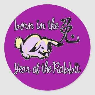 Born in the Year of the Rabbit Chinese Zodiac Classic Round Sticker