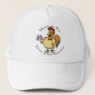 Born in the Year of the Rooster (Chinese) Trucker Hat