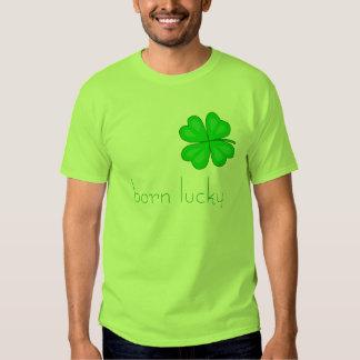 born lucky T-Shirt