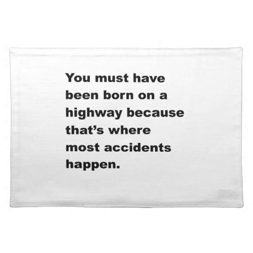 Born On A Highway Place Mats