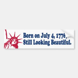 Born on July 4, 1776 Bumper Sticker