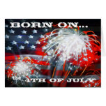 """Born On The 4th of July"" Greeting Card"