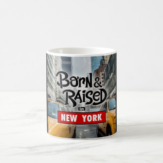 Born & Raised in New York Coffee Mug